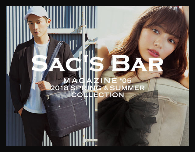 SAC'S BAR MAGAZINE #5 2018 SPRING & SUMMER COLLECTION リリース!