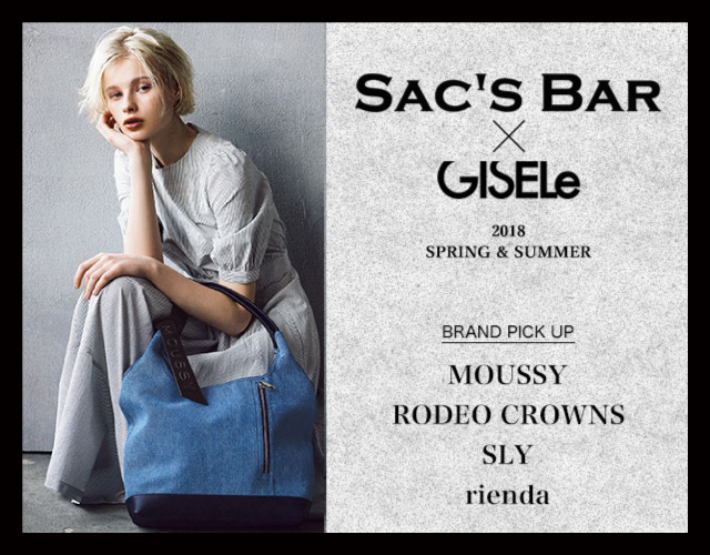SAC'S BAR & GISELe 2018 SPRING & SUMMER!!