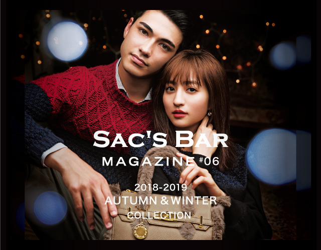 SAC'S BAR MAGAZINE #6 2018-2019 AUTUMN & WINTER COLLECTION リリース!